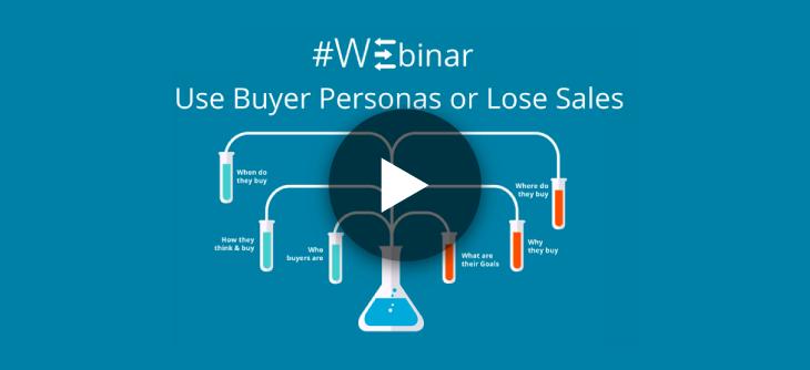 Use Buyer Personas or Lose Sales